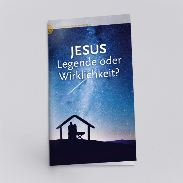 JESUS – Legende oder Wirklichkeit?