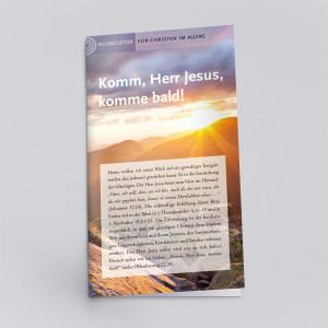 Ein Wegbegleiter für die Christen im Alltag mit dem Apell: Komme bald!