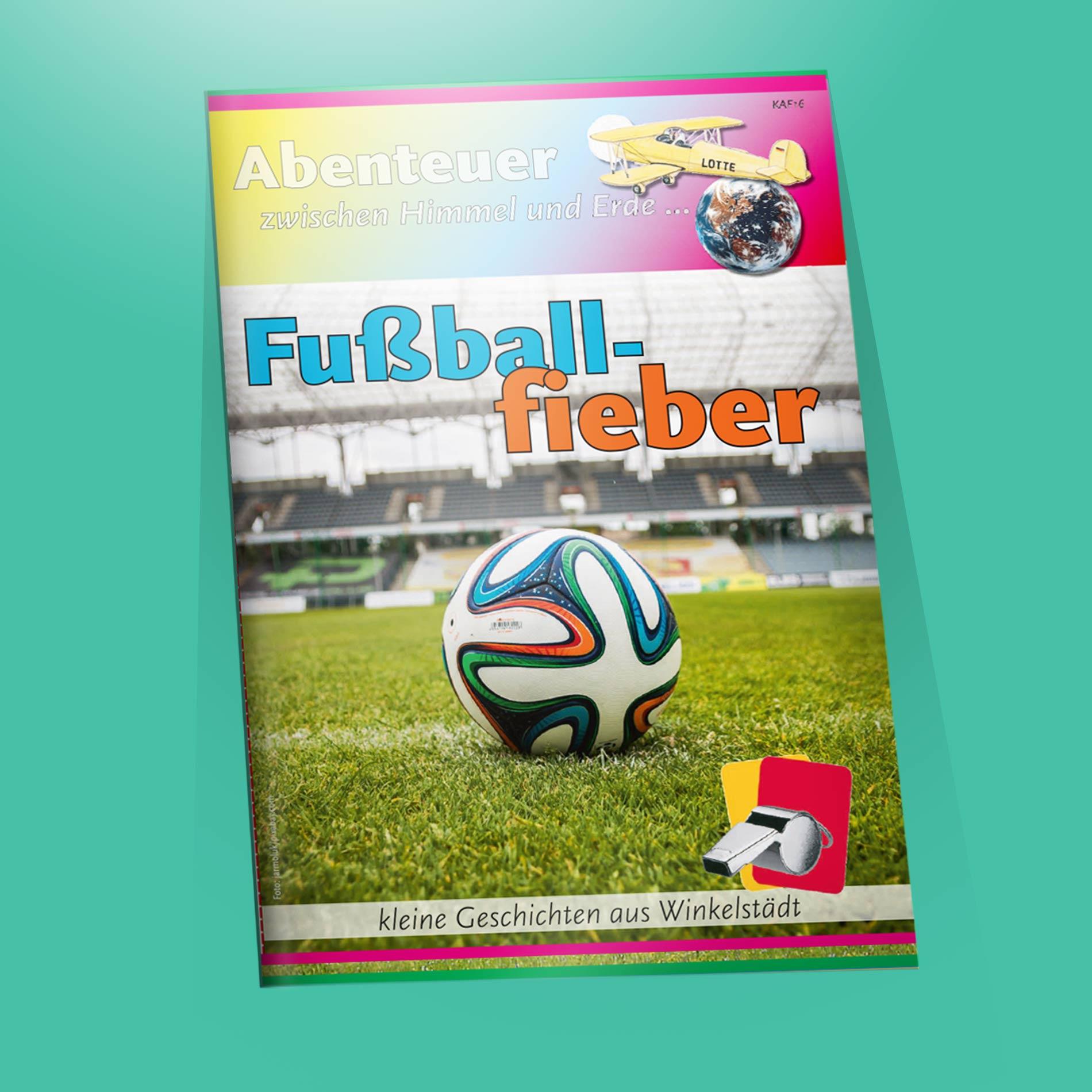 Ein Flyer zum Thema Fußballfieber