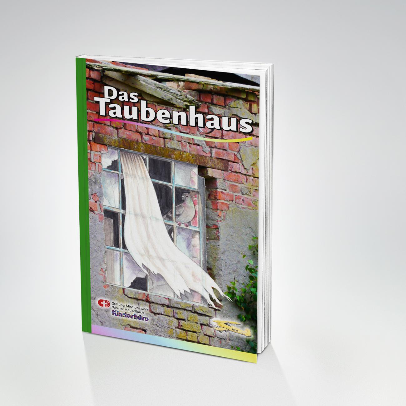 Das Taubenhaus ist ein Buch für Kinder