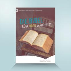 Die Bibel - Lüge oder Wahrheit